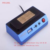 PPD120EL Desoldering Rework Station Unsolder Motherboard CPU Chip A8 A9 A10 Remove Heating Platform